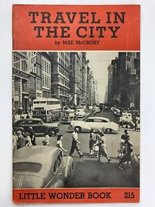 Travel In The City by Mae McCrory Little Wonder Book 215