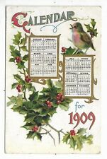 New Year Postcard showing Calendar for 1909 with Holly and a Bird Circa 1909