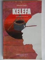 Kelefa, la prova del pozzoGadji MbackeMarnaLibroromanzo Africa Senegal Nuovo
