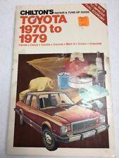 Chilton Repair Manual Toyota 1970- 1979 Carina Celica Corolla Mark II Crown 6838