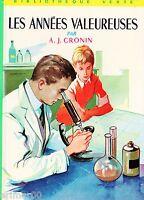 Les années valeureuses / A.J. CRONIN // Bibliothèque Verte / n° 105