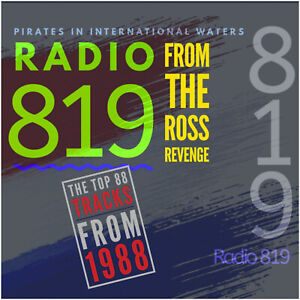 Pirate Radio 819 (Dutch Station From The Ross Revenge 1988 ) Listen In Your Car