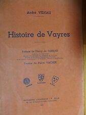 GIRONDE     HISTOIRE DE VAYRES      ANDRE VIDEAU