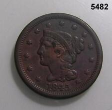 1845 LARGE CENT XF DETAILS #5482
