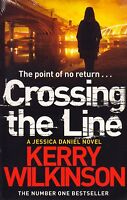 Crossing the Line by Kerry Wilkinson BRAND NEW BOOK (Paperback, 2014)