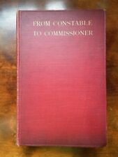 From Constable to Commissioner - Sir Henry Smith *Scarce 1910 autobiography*