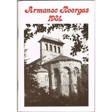 ARMANAC ROERGAS Publicat pel Grelh Joseph VAYLET Felibre Majoral Capiscol 1984