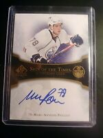 2007-08 SP AUTHENTIC SIGN OF THE TIMES #ST-MP Mark Antoine Pouliot ON CARD AUTO