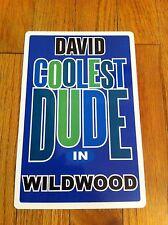DAVID Coolest Dude In Wildwood New Jersey Personalized Wall Door Sign NJ RARE