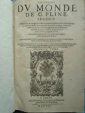DU PINET : L'HISTOIRE DU MONDE DE C. PLINE , 1608. 2 volumes in folio complet.