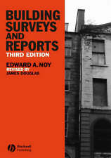Building Surveys and Reports by Noy, Edward A.