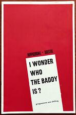 I Wonder Who The Baddy Is? By Dermot Walsh, Bristol Hippodrome Programme 1960's