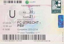 Sammler Used Ticket / Entrada FC Utrecht v PSV Eindhoven 07-03-2004