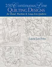 250 Continuous Line Quilting Designs for Hand Machine & Long Arm Quilters Fritz
