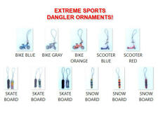 NEW EXTREME SPORTS X GAME MINI DANGLER ORNAMENT BIKES SCOOTERS SKATE SNOW BOARD