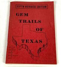 Gem Trails Of Texas 5th Revised Edition 1973 Vintage