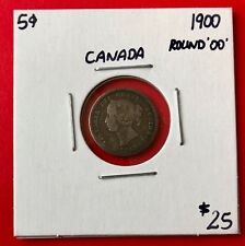 1900 Round '00' Canada Silver Five 5 Cent Coin - $25 Circulated