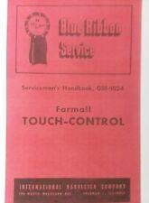 Farmall International CUB Super-A C Touch-Control Tractor Parts & Service Manual