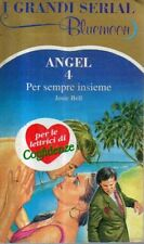 (DT) Angel 4 Per sempre insieme Bell Serial Bluemoon 1992