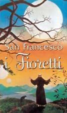I FIORETTI - SAN FRANCESCO D'ASSISI - SAN PAOLO 1998
