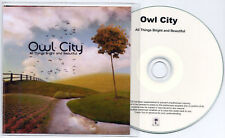 OWL CITY All Things Bright And... UK numbered 12-trk promo test CD - number 1 !