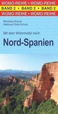 Mit dem Wohnmobil nach Nord-Spanien von Reinhard Schulz und Waltraud Roth-Schulz (2018, Taschenbuch)