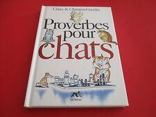 PETIT LIVRE PROVERBES POUR CHATS, CLAIRE & CHRISTIAN GAUDIN, LA SIRENE TBE