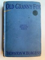 Old Granny Fox by Thornton W. Burgess, 1st Edition, 1920, Green Meadow Series