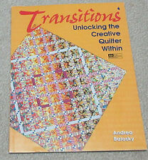 Transitions Unlocking the Creative Quilter Within
