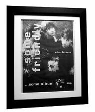 CHARLATANS+Some Friendly+POSTER+AD+RARE ORIGINAL 1990+FRAMED+FAST GLOBAL SHIP