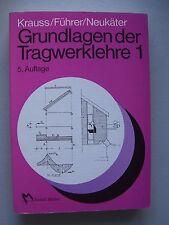 Grundlagen der Tragwerklehre 1 von 1991 Tragwerk Bautechnik Bauwesen