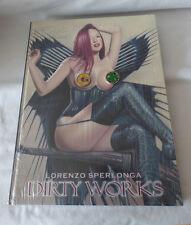 Dirty Works - Lorenzo Sperlonga - New Art Fantastix - Hardcover