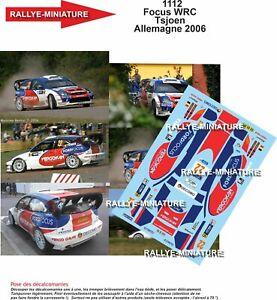 DECALS 1/18 REF 1112 FOCUS WRC TSJOEN RALLYE DEUTSCHLAND 2006 RALLY ALLEMAGNE