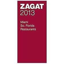 2013 Miami/So. Florida Restaurants (ZAGAT Restaurant Guides)-ExLibrary