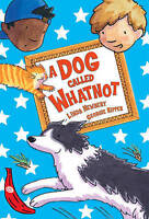 Linda Newbery, Georgie Ripper, A Dog Called Whatnot (Red Bananas), Very Good Boo