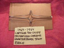1963-1964 CHRYSLER 300 COUPE FACTORY QUARTER PANEL CHROME TRIM PIECE FREE SHIPP