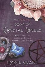 The Second Book of Crystal Spells by Ember Grant!