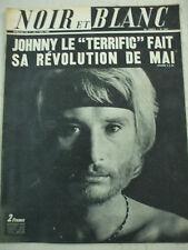 revue Noir et Blanc Johnny le terrific fait sa revolution  1 au 7 mai 1969