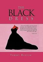 Black Dress, Hardcover by Ruffin, Tammy, Brand New, Free shipping in the US