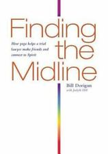 Finding the Midline: How Yoga Helps A Trial Lawyer Make Friends and Connect to S