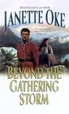 Beyond the Gathering Storm (Canadian West #5) by Janette Oke