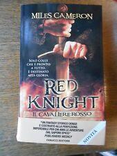 Red Knight. Il cavaliere rosso (Miles Cameron) Fanucci  DD/17