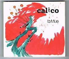 CALICO - LA MUE - CD 14 TRACKS - 2013 - NEUF NEW NEU
