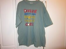 Mens XL TG  Drinking Doesn't Cause Hangovers Waking Up Does Humorous Tee Shirt
