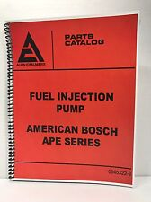 Allis Chalmers Bosch Fuel Injection Pump Parts Manual APE Series