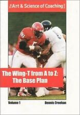The Wing-T from A-Z: Volume 1 the Base Plan (The Art & Science of Coaching)