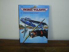 Les Tigres volants Tome 5 - Operation 'Homme de Pekin' (NED) Richard D. Nolane