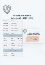 BILL FINDLAY LEICESTER CITY 1925-1932 EXTREMELY RARE ORIGINAL SIGNED CUTTING
