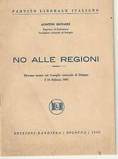 Partito Liberale Italiano - No Alle Regioni di Agostino Bignardi 1960