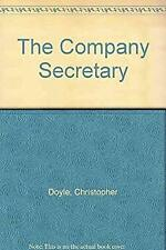 Company Secretary : A Guide to the Law by Doyle, Christopher